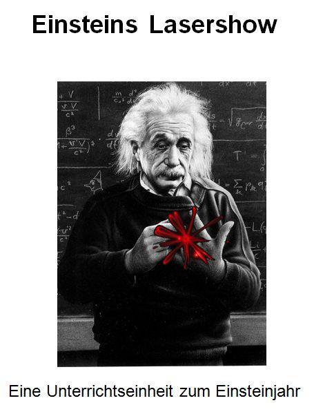 Einsteins Lasershow